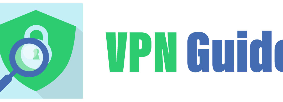 VPN beginners guide