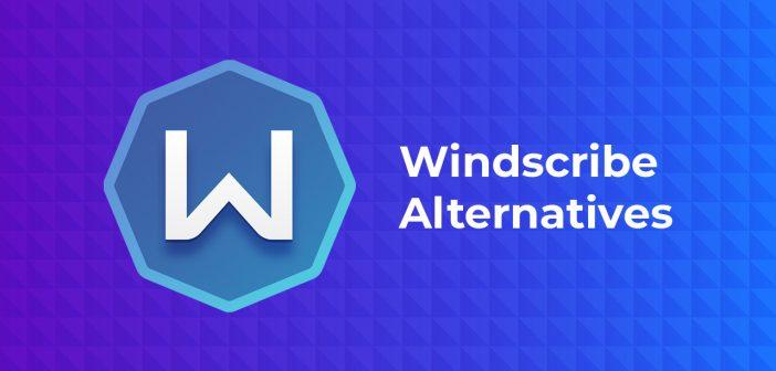 windscribe alternatives
