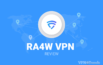 RA4W VPN review