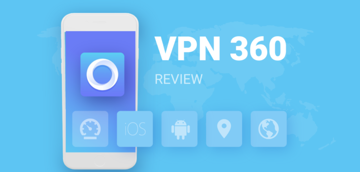 VPN 360 Review