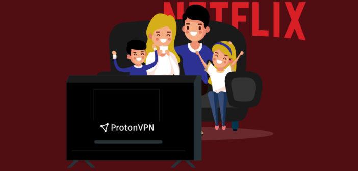 ProtonVPN Netflix